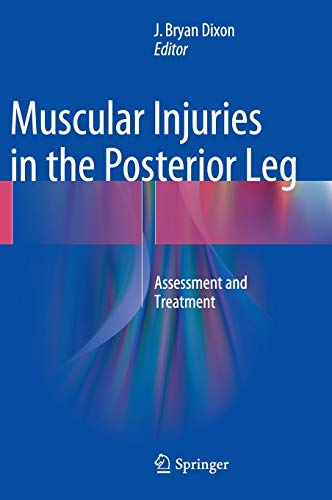 9781489976499: Muscular Injuries in the Posterior Leg: Assessment and Treatment