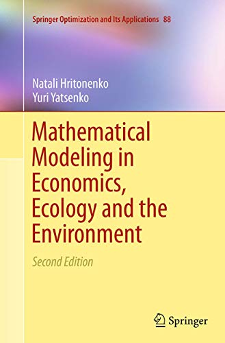 9781489977205: Mathematical Modeling in Economics, Ecology and the Environment (Springer Optimization and Its Applications)
