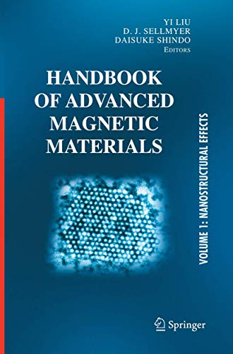 9781489977298: Handbook of Advanced Magnetic Materials: Vol 1. Nanostructural Effects. Vol 2. Characterization and Simulation. Vol 3. Fabrication and Processing. Vol ... Applications (Developments in Hydrobiology S)