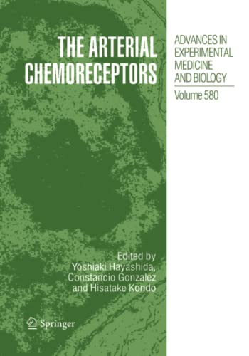 9781489977366: The Arterial Chemoreceptors (Advances in Experimental Medicine and Biology)