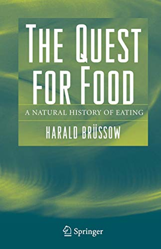 9781489977410: The Quest for Food: A Natural History of Eating