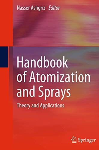 9781489977816: Handbook of Atomization and Sprays: Theory and Applications