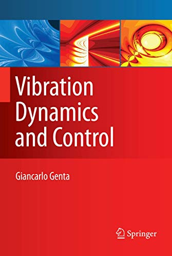 9781489977847: Vibration Dynamics and Control (Mechanical Engineering)