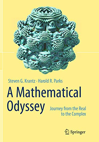 9781489978448: A Mathematical Odyssey: Journey from the Real to the Complex