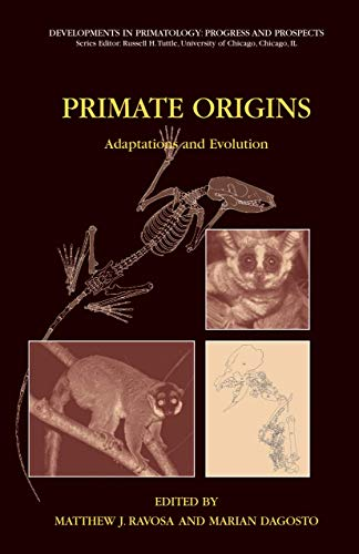 9781489978936: Primate Origins: Adaptations and Evolution (Developments in Primatology: Progress and Prospects)