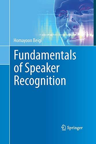 9781489979223: Fundamentals of Speaker Recognition