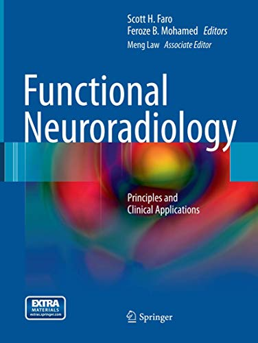 9781489979254: Functional Neuroradiology: Principles and Clinical Applications