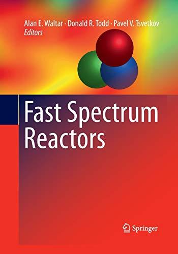 9781489979285: Fast Spectrum Reactors