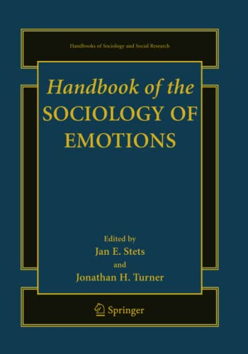 9781489979360: Handbook of the Sociology of Emotions (Handbooks of Sociology and Social Research (Hardcover))
