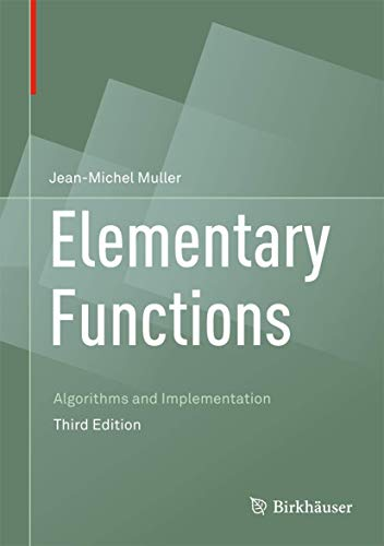 9781489979810: Elementary Functions: Algorithms and Implementation