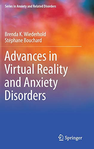 Advances in Virtual Reality and Anxiety Disorders: Brenda K. Wiederhold