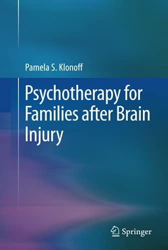 9781489980823: Psychotherapy for Families after Brain Injury