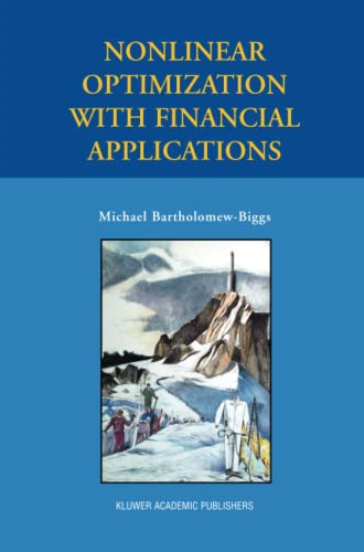 9781489981196: Nonlinear Optimization with Financial Applications