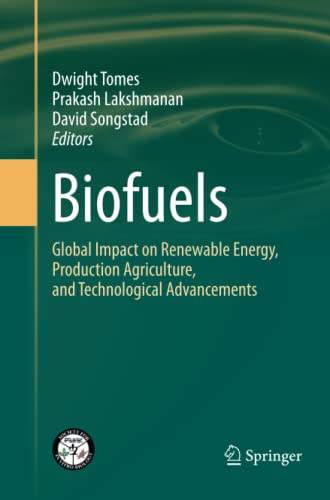 9781489981295: Biofuels: Global Impact on Renewable Energy, Production Agriculture, and Technological Advancements
