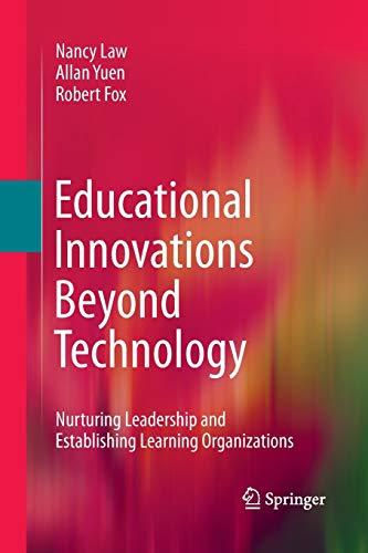 9781489981417: Educational Innovations Beyond Technology: Nurturing Leadership and Establishing Learning Organizations