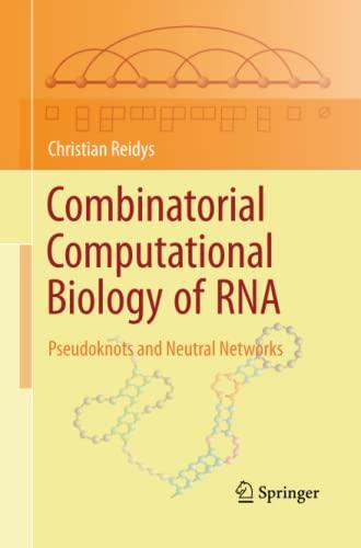 9781489981479: Combinatorial Computational Biology of RNA: Pseudoknots and Neutral Networks