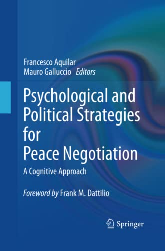 9781489981523: Psychological and Political Strategies for Peace Negotiation: A Cognitive Approach
