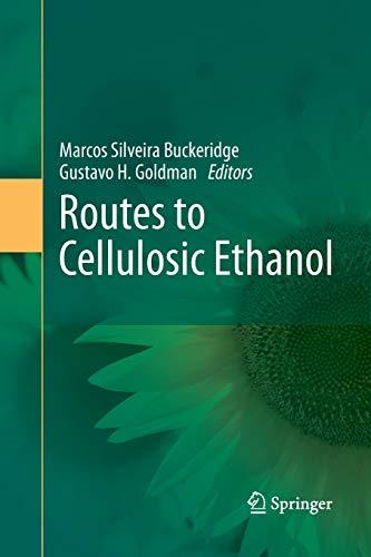 Routes to Cellulosic Ethanol: Buckeridge, Marcos Silveira
