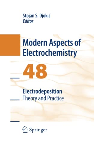 9781489982056: Electrodeposition: Theory and Practice (Modern Aspects of Electrochemistry)