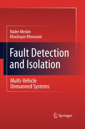 9781489982155: Fault Detection and Isolation: Multi-Vehicle Unmanned Systems