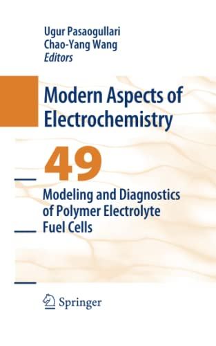9781489982636: Modeling and Diagnostics of Polymer Electrolyte Fuel Cells (Modern Aspects of Electrochemistry)