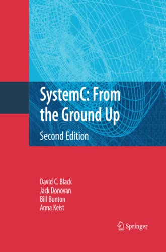 9781489982667: SystemC: From the Ground Up, Second Edition
