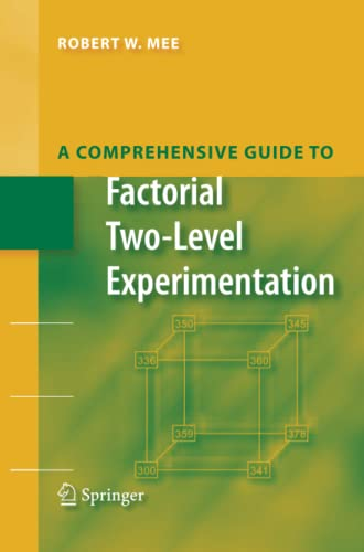 9781489982704: A Comprehensive Guide to Factorial Two-Level Experimentation