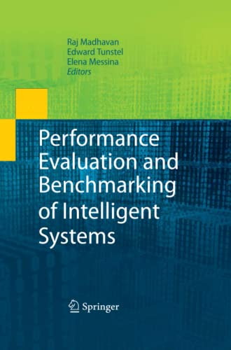 9781489983008: Performance Evaluation and Benchmarking of Intelligent Systems