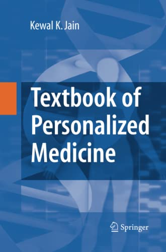 Textbook of Personalized Medicine: Kewal K. Jain