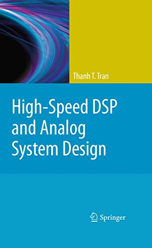 9781489983374: High-Speed DSP and Analog System Design