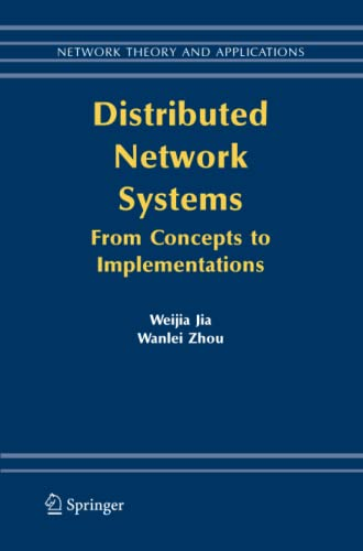 9781489983411: Distributed Network Systems: From Concepts to Implementations (Network Theory and Applications)