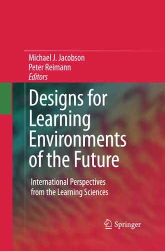 9781489983633: Designs for Learning Environments of the Future: International Perspectives from the Learning Sciences