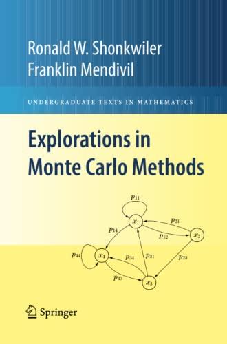 9781489983794: Explorations in Monte Carlo Methods