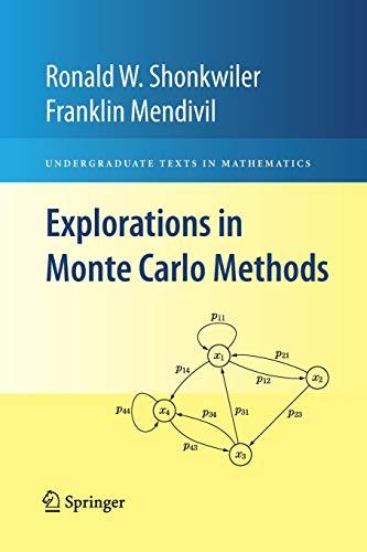 9781489983794: Explorations in Monte Carlo Methods (Undergraduate Texts in Mathematics)