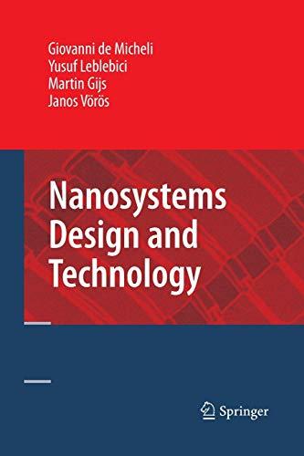 9781489983886: Nanosystems Design and Technology