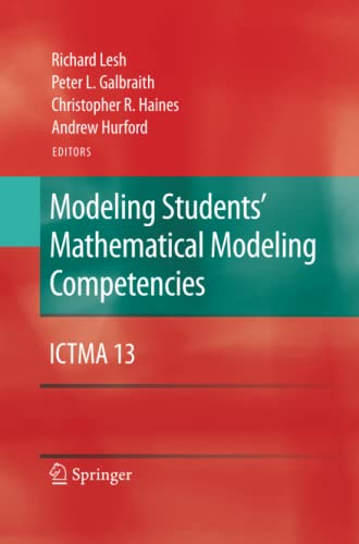 9781489983893: Modeling Students' Mathematical Modeling Competencies: ICTMA 13