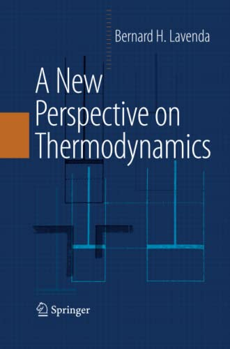 9781489984043: A New Perspective on Thermodynamics
