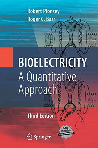 9781489984081: Bioelectricity: A Quantitative Approach