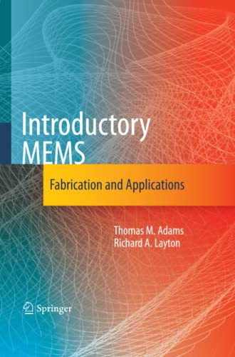 9781489984210: Introductory MEMS: Fabrication and Applications