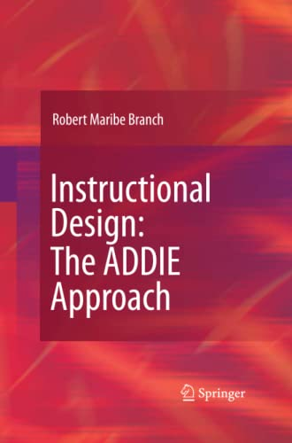 9781489984234: Instructional Design: The ADDIE Approach