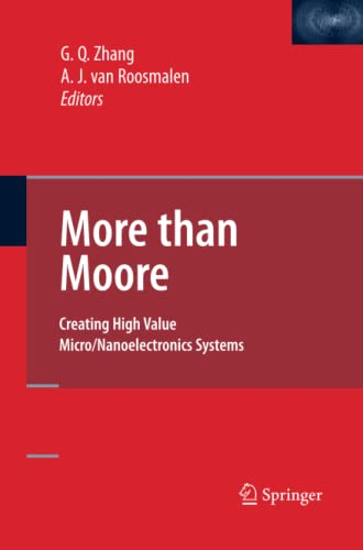 9781489984319: More Than Moore: Creating High Value Micro/Nanoelectronics Systems