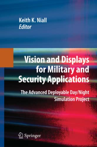 9781489984333: Vision and Displays for Military and Security Applications: The Advanced Deployable Day/Night Simulation Project