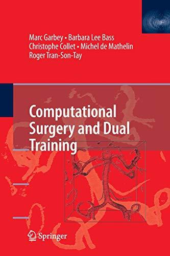 9781489984432: Computational Surgery and Dual Training