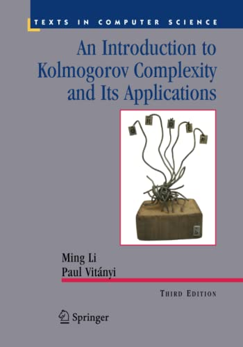 9781489984456: An Introduction to Kolmogorov Complexity and Its Applications