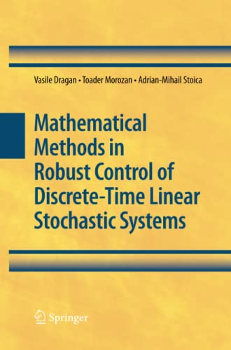 9781489984470: Mathematical Methods in Robust Control of Discrete-Time Linear Stochastic Systems