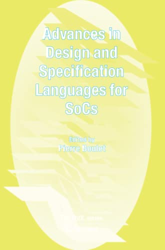 Advances in Design and Specification Languages for SoCs. Selected Contributions from FDL'04: ...