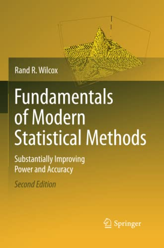 9781489984708: Fundamentals of Modern Statistical Methods: Substantially Improving Power and Accuracy