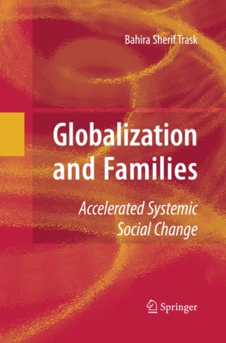 9781489984722: Globalization and Families: Accelerated Systemic Social Change