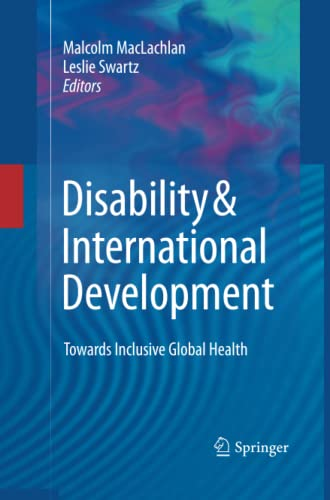 Disability & International Development: Towards Inclusive Global Health: Springer