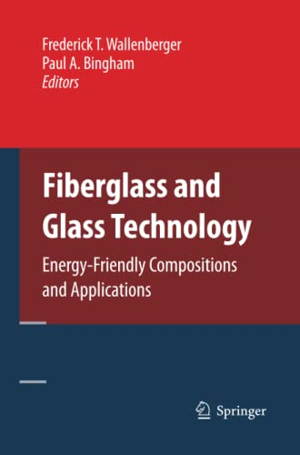 9781489984791: Fiberglass and Glass Technology: Energy-Friendly Compositions and Applications